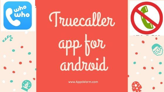 ContentsThe alternative to Truecaller App For Android1