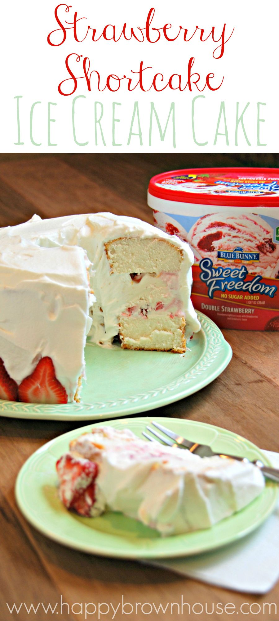 Strawberry Shortcake Ice Cream Cake Recipe Ice Cream Yogurt