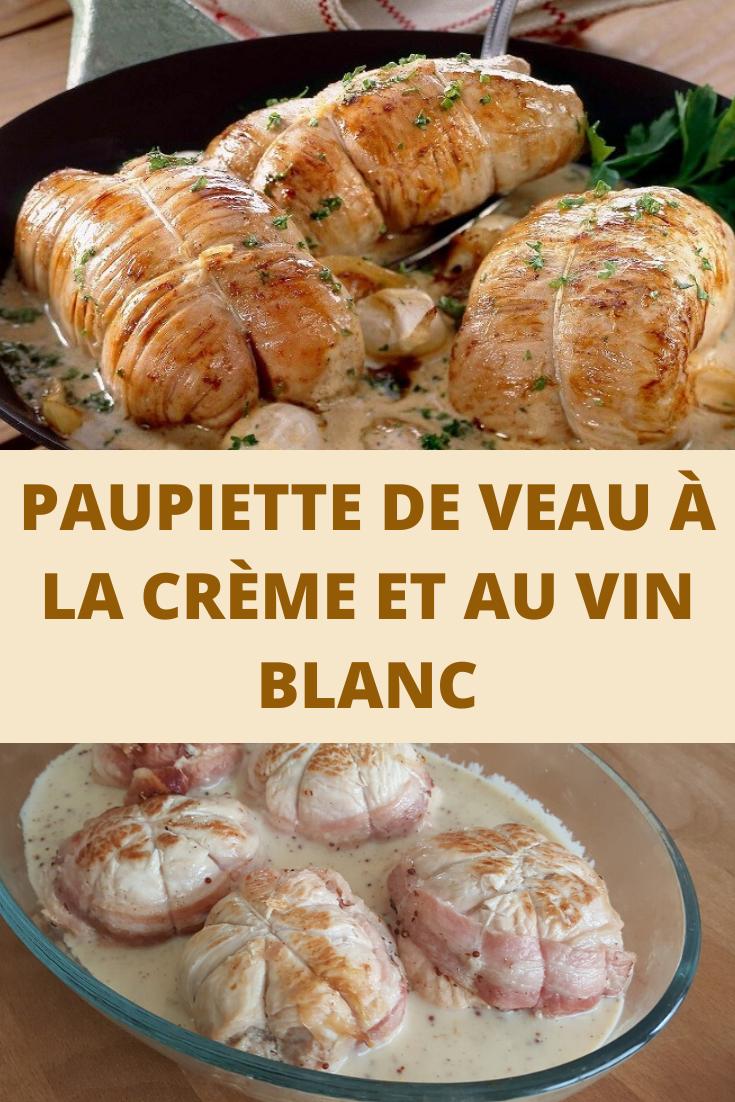 Paupiette De Veau Au Vin Blanc : paupiette, blanc, PAUPIETTE, CRÈME, BLANC, Recettes, Cuisine,, Paupiette, Veau,