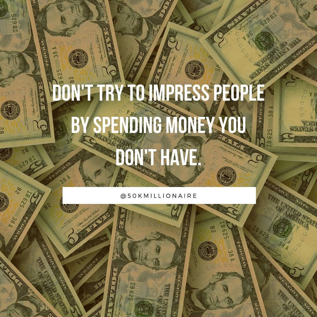 Wasting Money Or Using Credit To Show Off To People Is The Worst Thing You Can Do It S The Difference Between Bei Show Off Quotes Smart Money Millennial Money