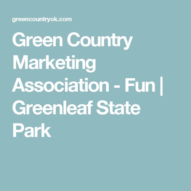Green Country Marketing Association - Fun | Greenleaf State Park