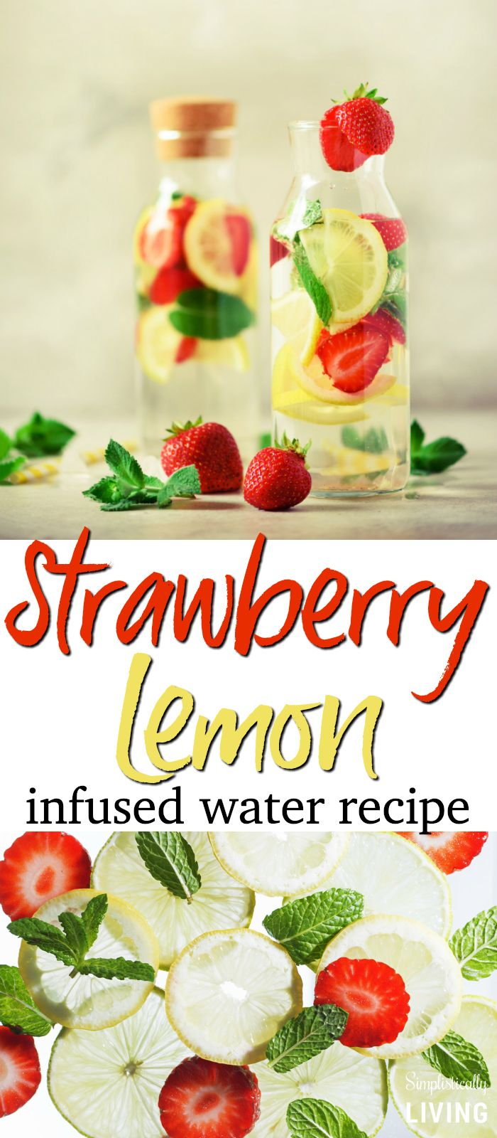 Strawberry Lemon Infused Water Recipe | A Detox Water Recipe