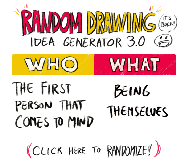 The Random Drawing Idea Generator 3 0 Now With Less Than A One In Five Thousand Chance To Get Batma Drawing Prompt Generator Drawing Generator Drawing Prompt