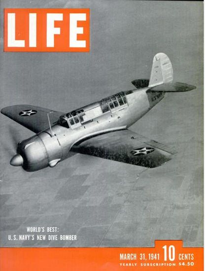 Life Magazine Copyright 1941 US Navy Dive Bomber - www.MadMenArt.com | Our favorite Vintage Magazine Covers from 1891 to 1970. A timeline of cover personalities and historic events. #Vintage #Magazine #Covers #Ads #VintageAds #MagazineCovers