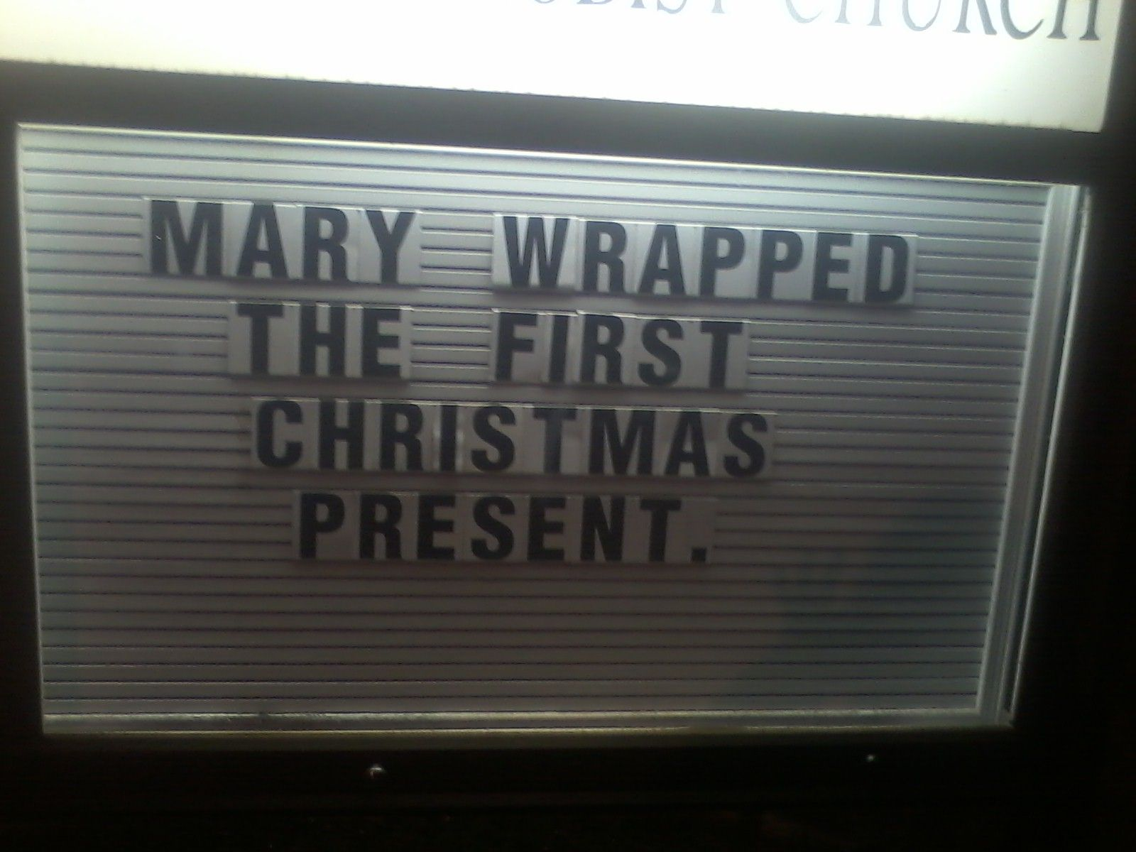 Church Sign Quotes Mary Wrapped The First Christmas Present  Christmas Giggles