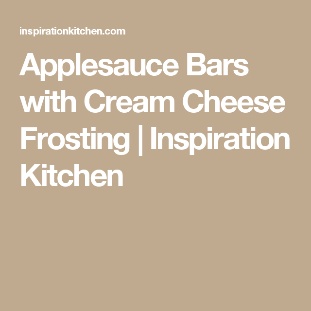 Applesauce Bars with Cream Cheese Frosting | Inspiration Kitchen