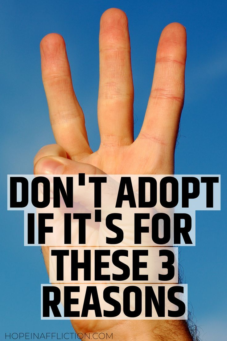 If you are considering adoption it is important to ensure you are adopting for the right reason. Adoption can unintentionally harm children if the parents don't have the right mindset or capacity. Don't adopt if it's for one of these three reasons. #adoption #adopt #adoptionadvice #adoptivefamily #family #adoptivemomlife