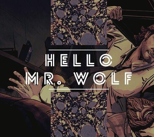 Hello Mr. Wolf.