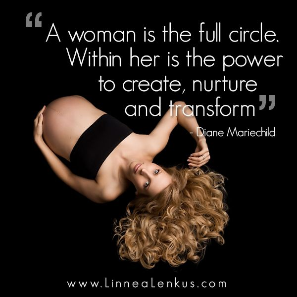 Powerful Woman Inspiration Quote From Los Angeles Photographer Linnea Lenkus Pregnancyphotography Woman Quotes Influential Women Quotes Powerful Women Quotes