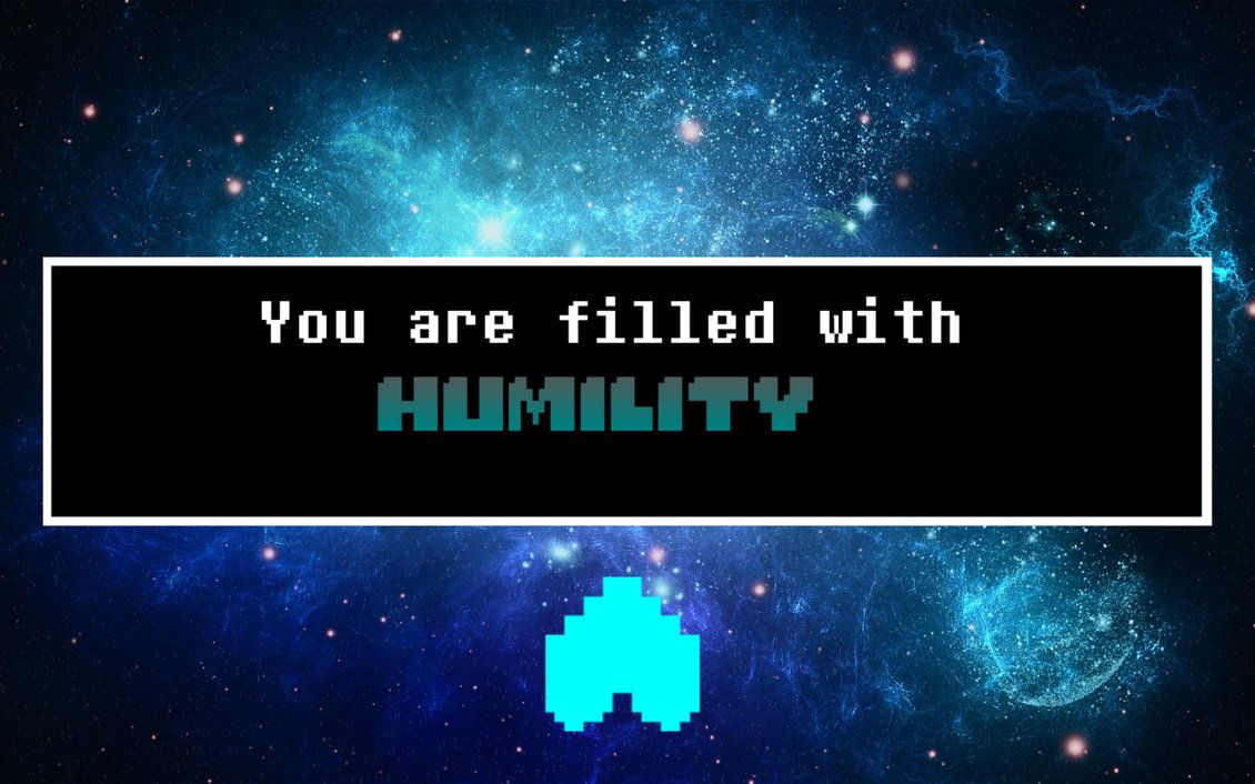 Humility Wallpaper By Luxkirigaya Undertale Quotes Undertale Undertale Comic