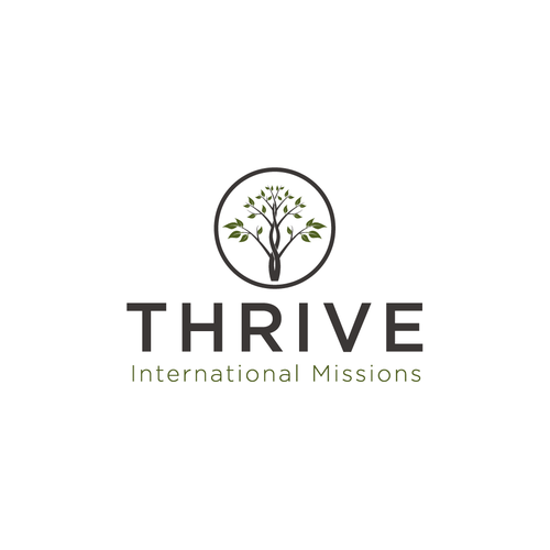 Thrive International Missions Create An Inspiring Non Profit Logo That Appeals To All Generations We Are A Banner Ads Design Logo Design Logo Design Contest