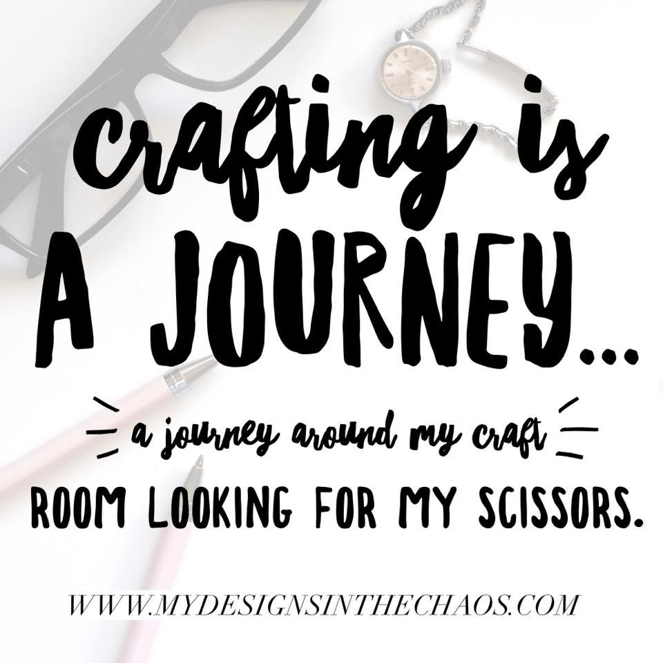 Craft Meme Round 3 - My Designs In the Chaos - Craft Memes and Quotes