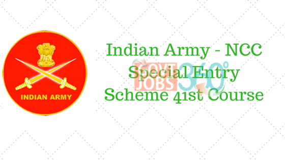 Indian Army - NCC Special Entry Scheme 41st Course