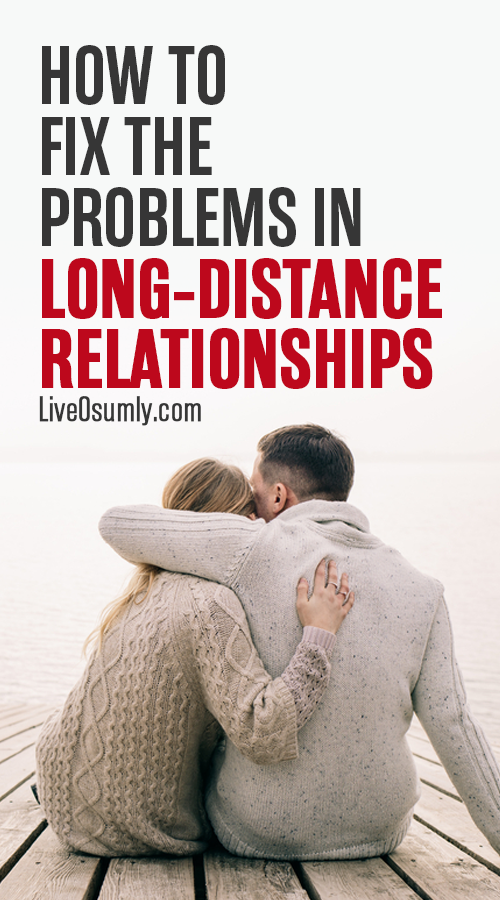 Long distance relationship problems and solutions
