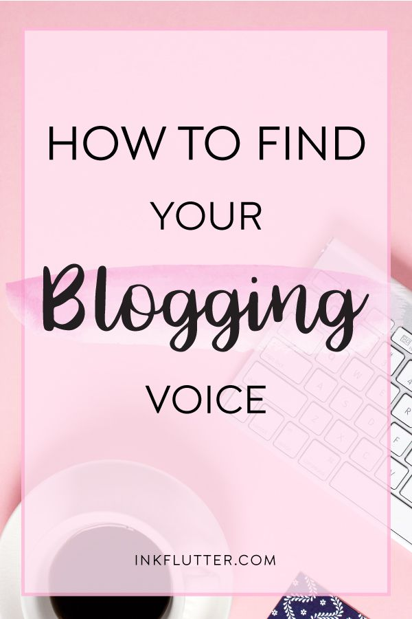 How To Find Your Blogging Voice Blogging Voice Web