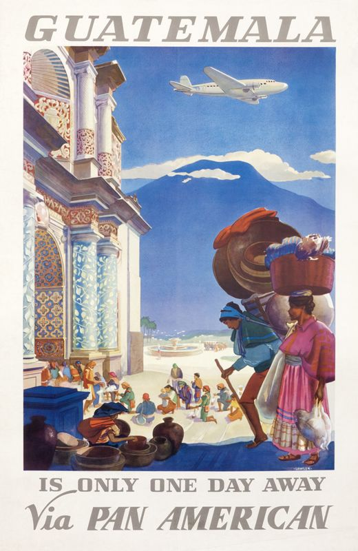 Guatemala is Only One Day Away via Pan American (with text) by Lawler, Paul G. | Shop original vintage #posters online: www.internationalposter.com