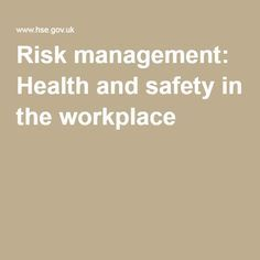 Risk Management Health And Safety In The Workplace  Risk