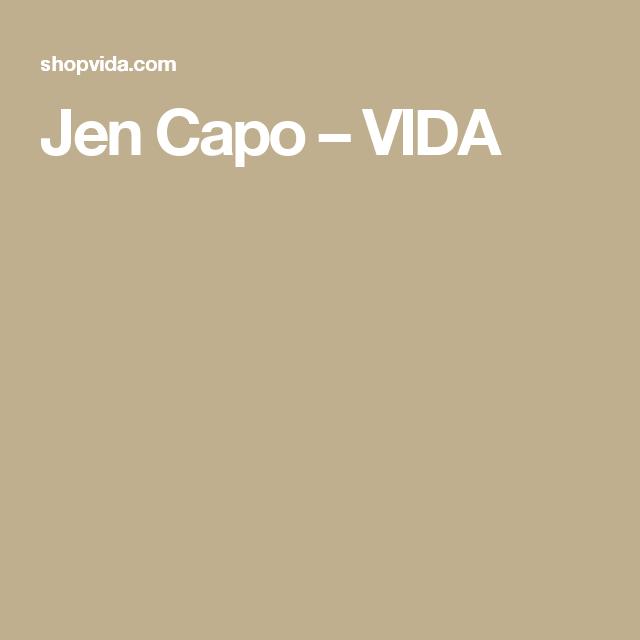 Jen Capo – VIDA