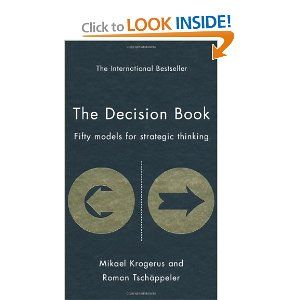 The Decision Book Fifty Models For Strategic Thinking A Must For Every Thought Leader Business Books Worth Reading Books Business Books