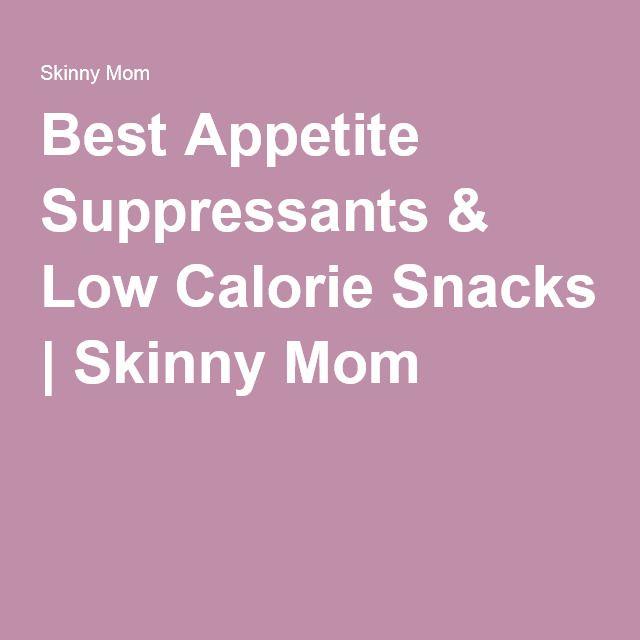 Best Appetite Suppressants & Low Calorie Snacks   Skinny Mom