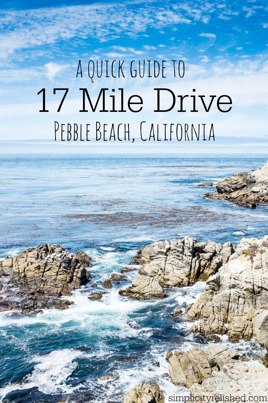 Goaltaca A Quick Guide To 17 Mile Drive In Pebble Beach California