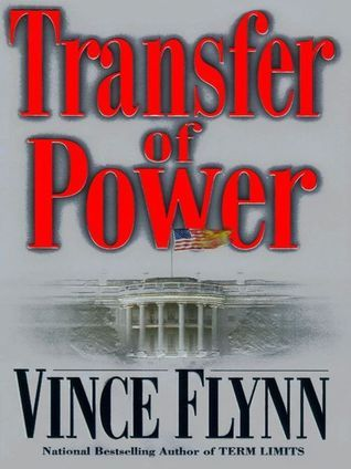 Transfer Of Power Mitch Rapp 3 Vince Flynn Mitch Rapp Pictures Of America