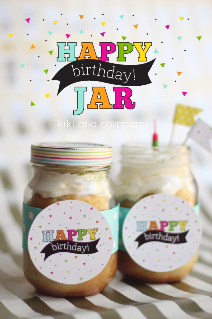 Happy Birthday Jar Free Printable Kiki Company Inexpensive Birthday Gifts Diy Birthday Gifts Diy Gifts In A Jar