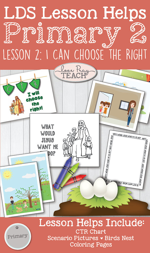 LDS Primary 2 CTR Lesson 2: \