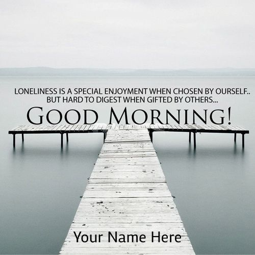 Write Your Name On Good Morning Wishes Images Free Good Morning