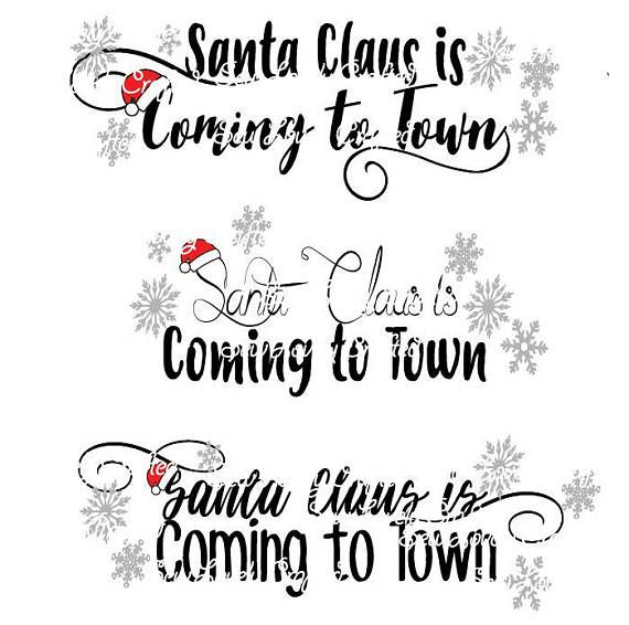 50+ Santa Claus Is Coming To Town Cut File Christmas Image
