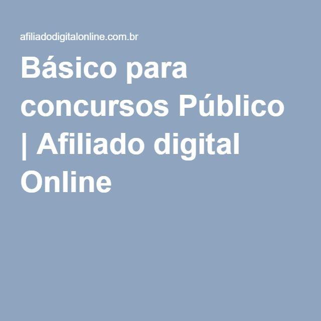 Básico para concursos Público | Afiliado digital Online