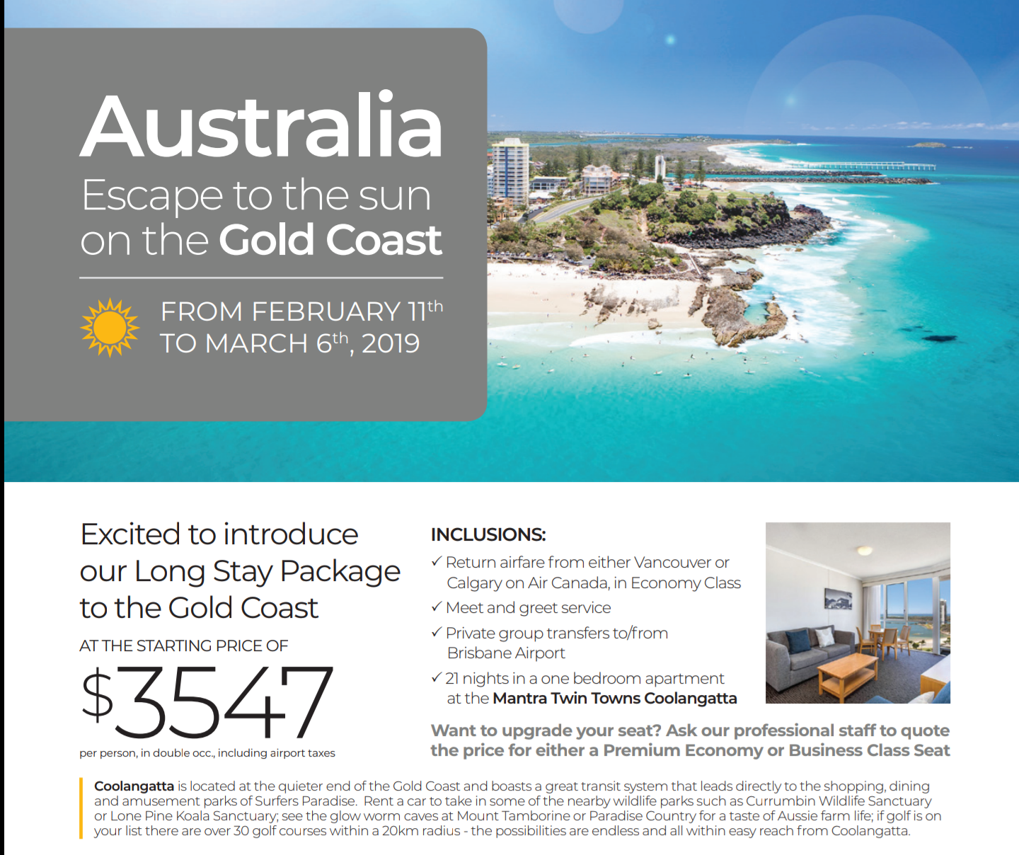 Spend 3 weeks on the GoldCoast this winter! Includes
