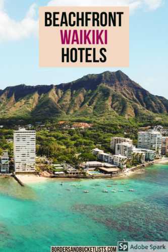 A List of All of the Waikiki Hotels on the Beach