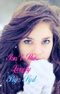 Read My Fanfic! Isn't She Lovely on http://www.wattpad.com/story/4622656-isn%27t-she-lovely-harry-styles-fanfic