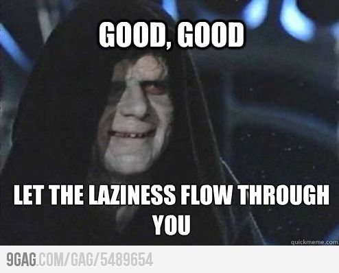 Watching My Hardworking Roommate Getting Lazier And Lazier Palpatine Meme Emperor Palpatine Star Wars Humor