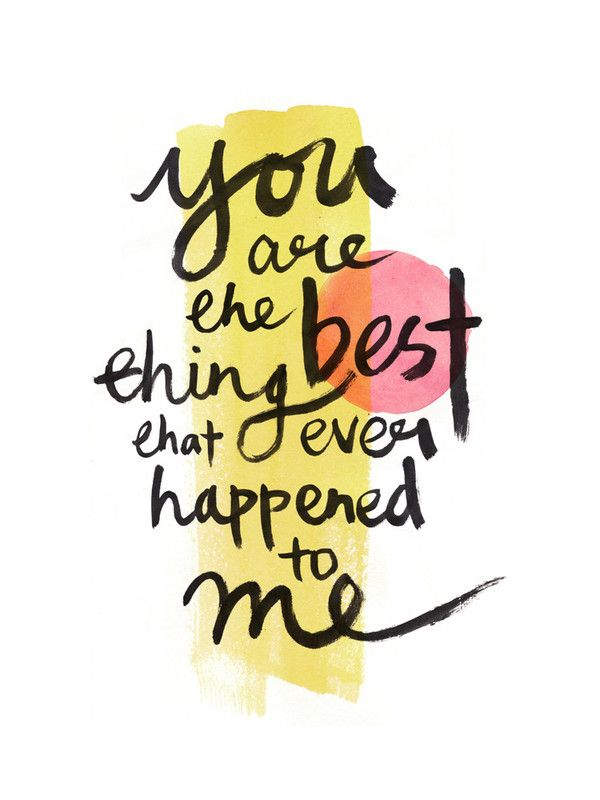 You Are The Best Thing That Ever Happened To Me Words Wall Art