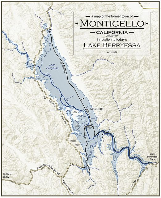 Lake Berryessa Fire Map.A Map Of The Former Town Of Monticello Ca In Relation To Today S