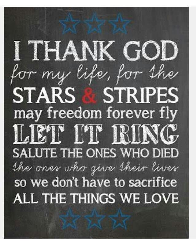Chicken fried zac brown band songsconcerts 3 pinterest i thank god for my life for the stars and stripes may freedom forever fly let it ring salute the ones who died the ones who give their lives stopboris Images