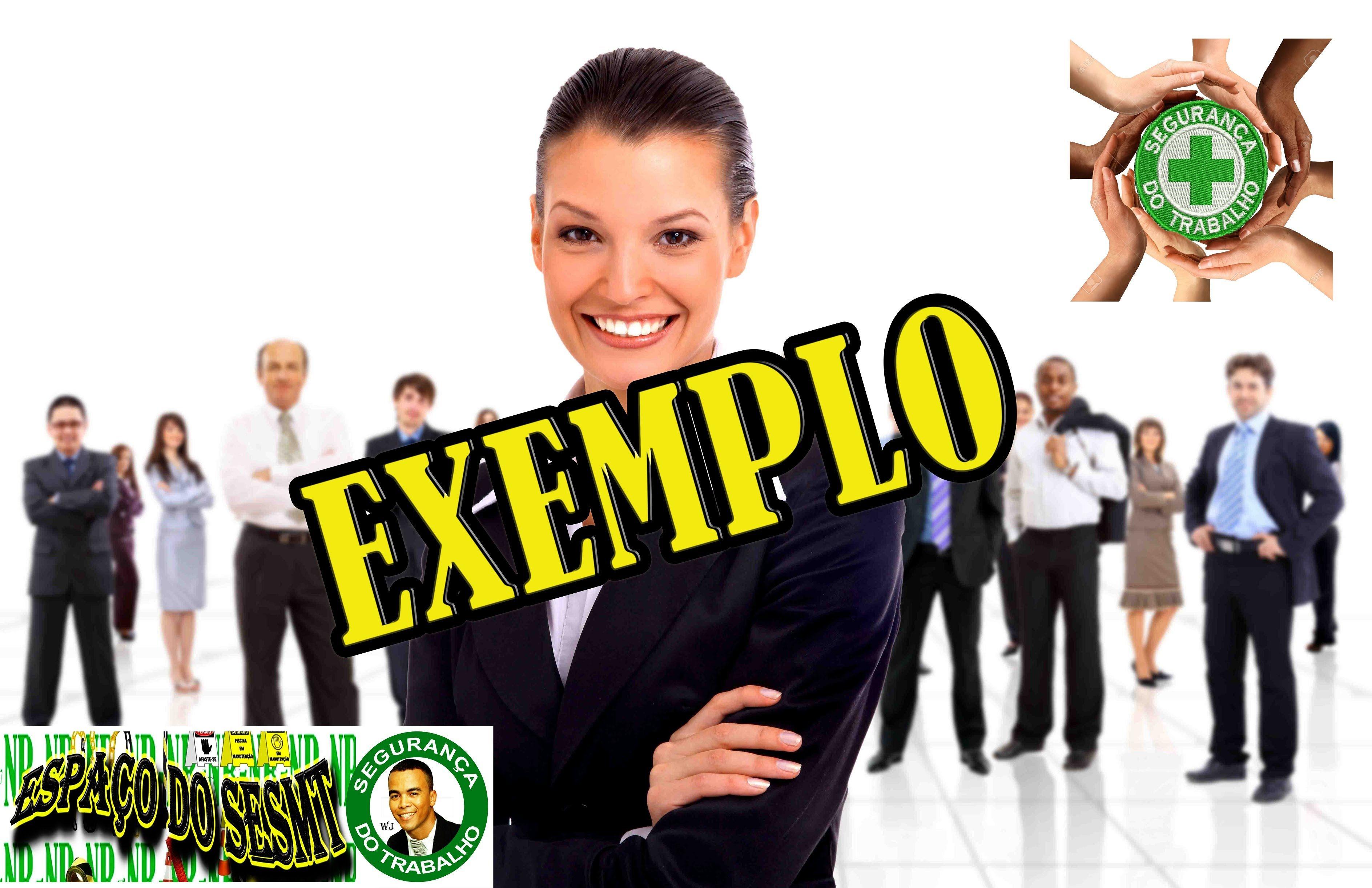 MAUS EXEMPLOS X TÉCNICO EM SEGURANÇA