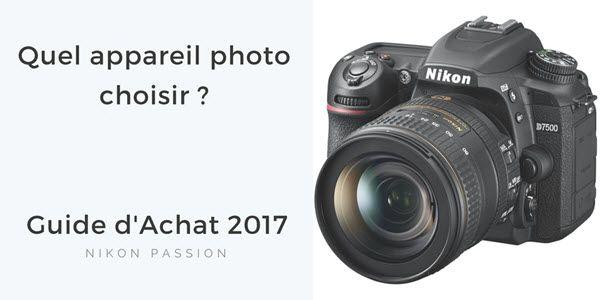 appareil photo que choisir 2018