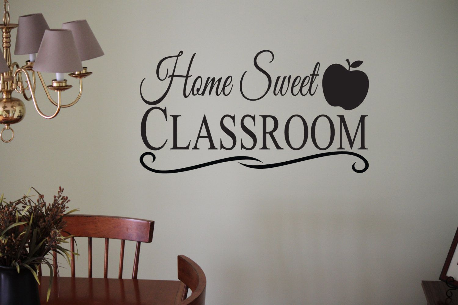 Wonderful Home Sweet Classroom Vinyl Wall Decal Sticker By ScriptitVinyl, $15.00