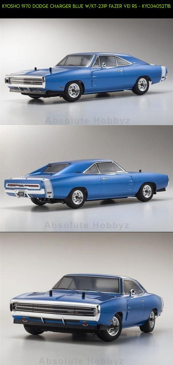 Kyosho 1970 Dodge Charger Blue W Kt 231p Fazer Vei Rs Kyo34052t1b Shopping Kyosho Gadgets Fpv Technology Camera Rc Cars Electric Dodge Charger Rc Cars