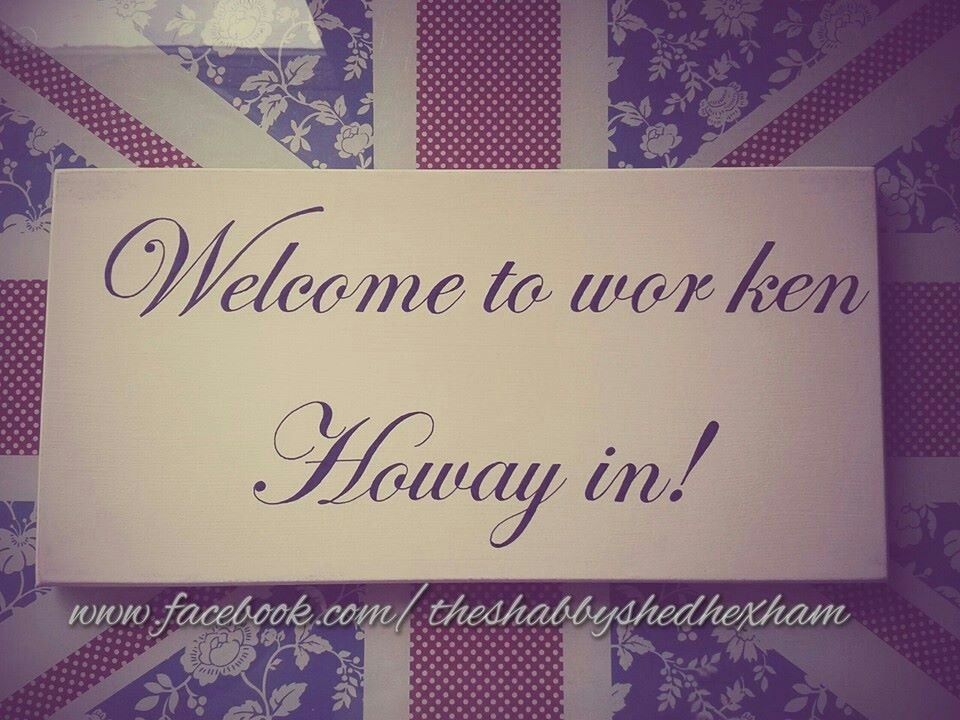 One for the geordies hand painted sign ♥ www.facebook.com/theshabbyshedhexham