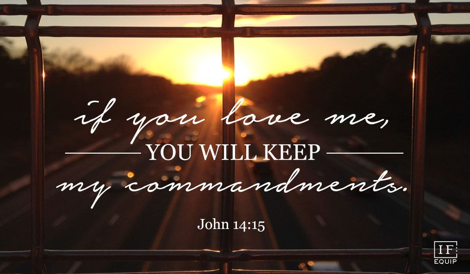 Image result for if you love me you will keep my commandments