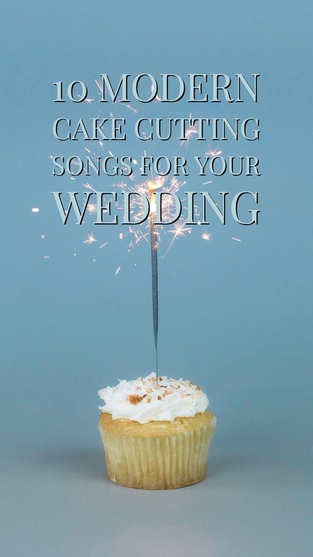 10 Modern Wedding Cake Cutting Songs Everything Wedding