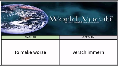 to make worse - verschlimmern German Vocabulary Builder Word Of The Day #199 ! Full audio practice at World Vocab™! https://video.buffer.com/v/5819491dc1e10028727a46aa