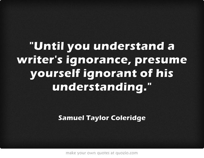 SAMUEL TAYLOR COLERIDGE WriTers \ Their WorDs Pinterest - another word for presume
