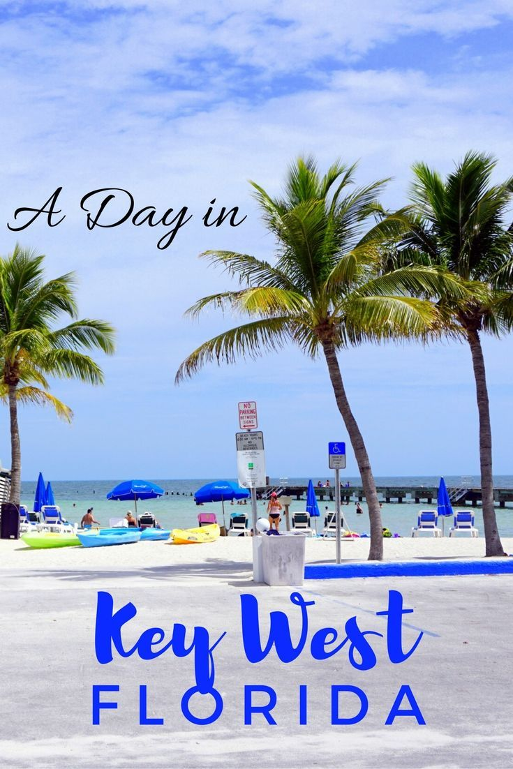 Things to do in one day in Key West, Florida.  One day itinerary for Key West.
