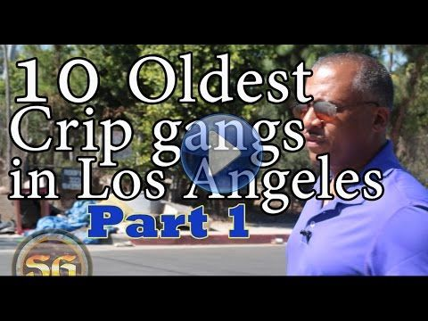 Top 10 Oldest Crip street gangs in Los Angeles (Part 1