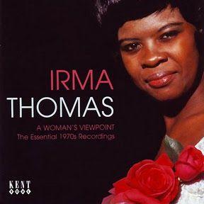 Irma Thomas - A Woman's Viewpoint